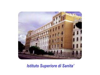 Istituto Superiore di Sanita�