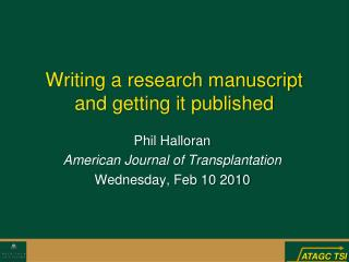 Writing a research manuscript  and getting it published