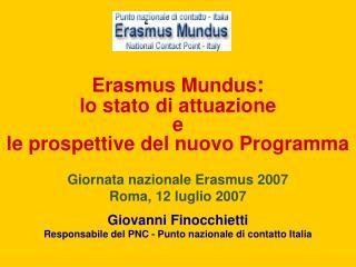 Erasmus Mundus : lo stato di attuazione  e  le prospettive del nuovo Programma