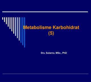 Metabolisme Karbohidrat (5)