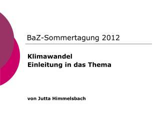 BaZ-Sommertagung 2012