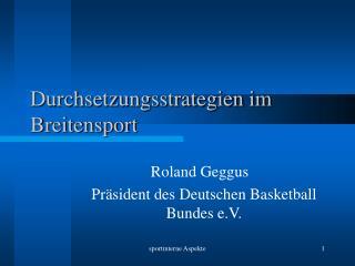 Durchsetzungsstrategien im Breitensport