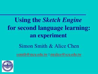 Using the  Sketch Engine  for second language learning:  an experiment