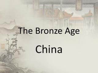 The Bronze Age