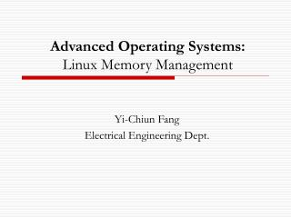 Advanced Operating Systems: Linux Memory Management