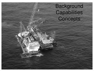 Background Capabilities Concepts