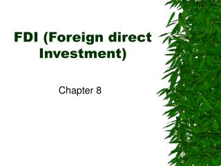 FDI (Foreign direct Investment)