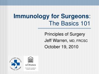 Immunology for Surgeons : The Basics 101