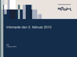 Infomøde den 2. februar 2010