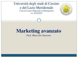 Marketing avanzato Prof. Marcello Sansone