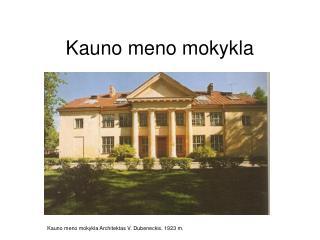 Kauno meno mokykla