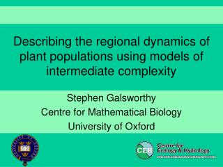 Describing the regional dynamics of plant populations using models of intermediate complexity