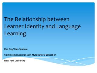 The Relationship between Learner Identity and Language Learning