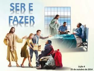 SER E FAZER