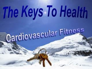 The Keys To Health