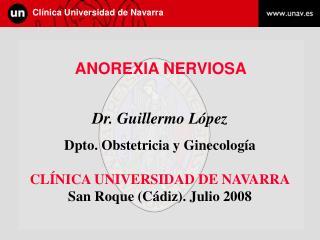 Dr. Guillermo López Dpto. Obstetricia y Ginecología CLÍNICA UNIVERSIDAD DE NAVARRA