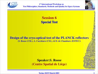 Session 6 Special Test Design of the cryo-optical test of the PLANCK reflectors