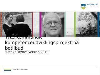 Tværkommunalt kompetenceudviklingsprojekt på botilbud