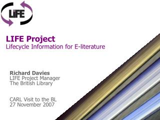 LIFE Project Lifecycle Information for E-literature