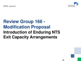 Review Group 166 - Modification Proposal