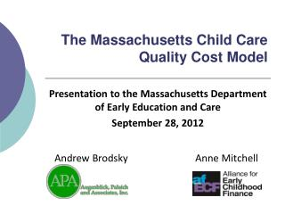 The Massachusetts Child Care Quality Cost Model