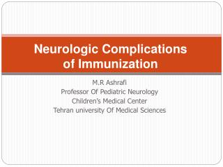 Neurologic Complications  of Immunization