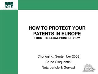 HOW TO PROTECT YOUR PATENTS IN EUROPE FROM THE LEGAL POINT OF VIEW