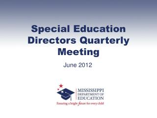 Special Education Directors Quarterly Meeting