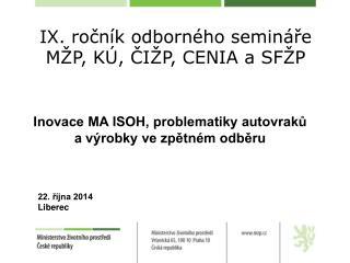 IX. ročník odborného semináře MŽP, KÚ, ČIŽP, CENIA a SFŽP