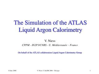 The Simulation of the ATLAS Liquid Argon Calorimetry