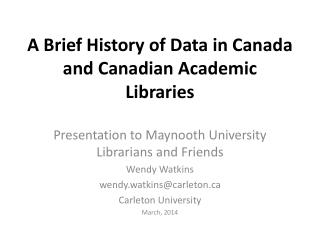 A Brief History of Data in Canada and Canadian Academic Libraries
