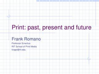 Print: past, present and future