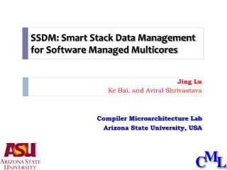 SSDM: Smart Stack Data Management for Software Managed  Multicores