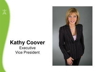 Kathy Coover Executive  Vice President