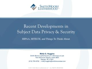Recent Developments in  Subject Data Privacy & Security