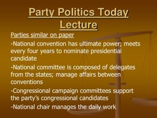 Party Politics Today Lecture