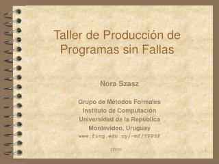 Taller de Producci ó n de Programas sin Fallas
