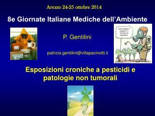 8e Giornate Italiane Mediche dell'Ambiente                                    P. Gentilini