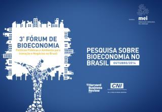 Pesquisa sobre Bioeconomia 3º. Fórum de Bioeconomia