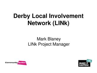 Derby Local Involvement Network (LINk)