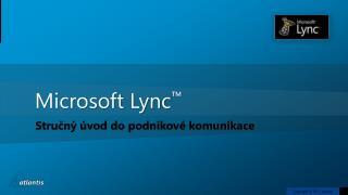 Microsoft Lync ™