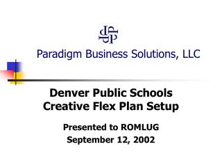 Paradigm Business Solutions, LLC