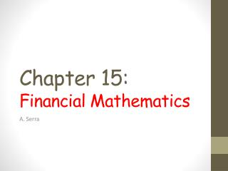 Chapter 15: Financial Mathematics