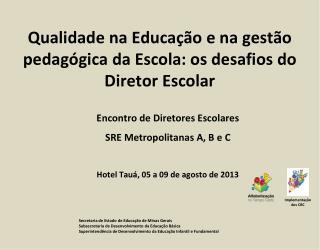 Secretaria de Estado de Educa��o de Minas Gerais