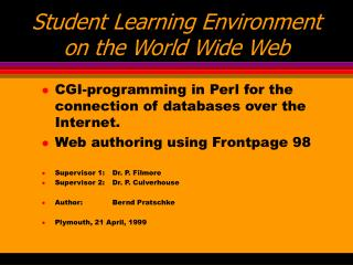 Student Learning Environment on the World Wide Web
