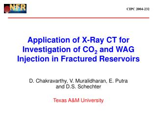 Application of X-Ray CT for Investigation of CO2 and WAG Injection in Fractured Reservoirs