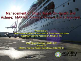 Management of Ship�s Waste On-board and Ashore :   MARPOL Annex V Roundtable Discussion