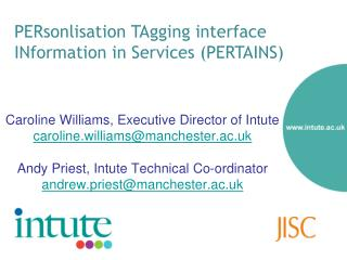 PERsonlisation TAgging interface INformation in Services (PERTAINS)