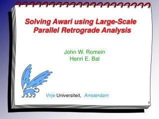 Solving Awari using Large-Scale Parallel Retrograde Analysis