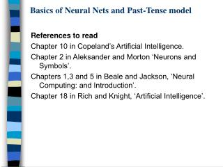 Basics of Neural Nets and Past-Tense model